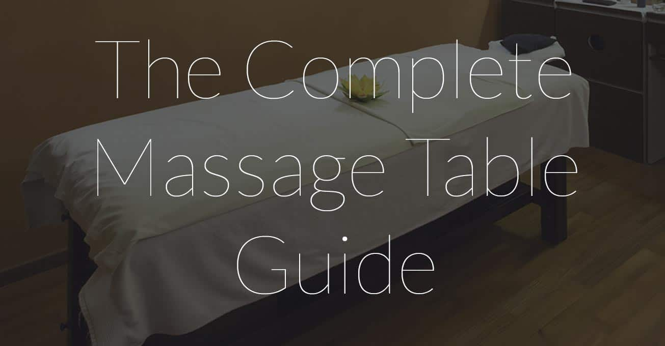 Chose the Best Massage Table for You